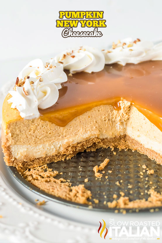 titled text: Pumpkin New York Cheesecake (pictured on a springform pan bottom)