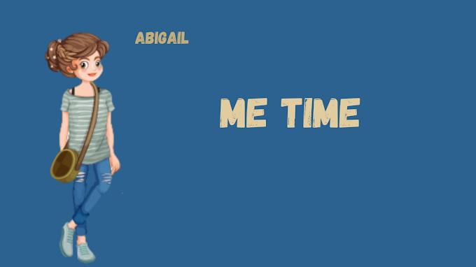 Me Time Abigail Belajar Berani