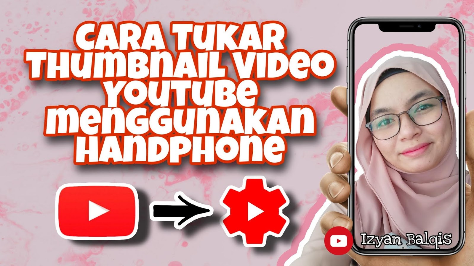Video Cara Tukar Thumbnail Video Youtube Menggunakan Handphone