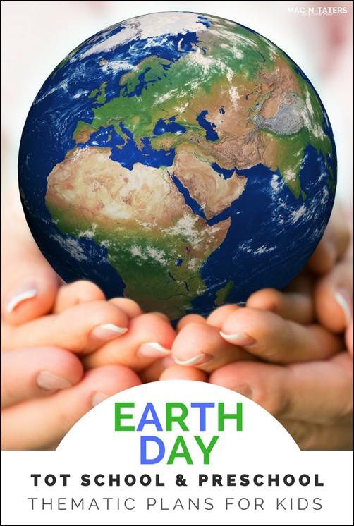 Earth Day Theme Tot School & Preschool Plans