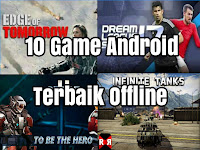 10 Game Android Offline Kualitas HD Terbaik 2017