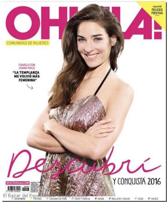 Juana Viale En Revista Ohlala Diciembre 2015 Tapa Y