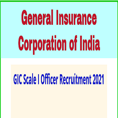 General Insurance Corporation of India GIC Insurance Scale I Recruitment 2021 Online Application Form