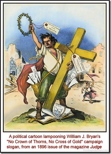 Cross of goldcartoon by Grant Hamilton, JUDGE magazine, 1896
