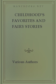 Cover of Various Authors's Book Childhoods Favorites And Fairy Stories