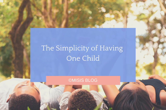 The Simplicity of Having One Child