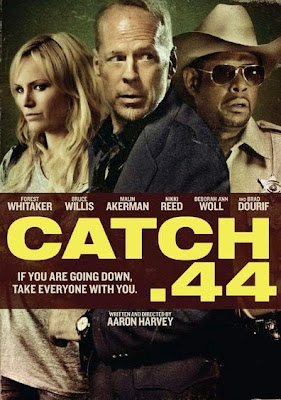 Catch .44 (2011) BluRay 720p HD Watch Online, Download Full Movie For Free