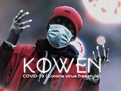Music : Kowen - Covid-19 ( Freestyle )    Download Mp3
