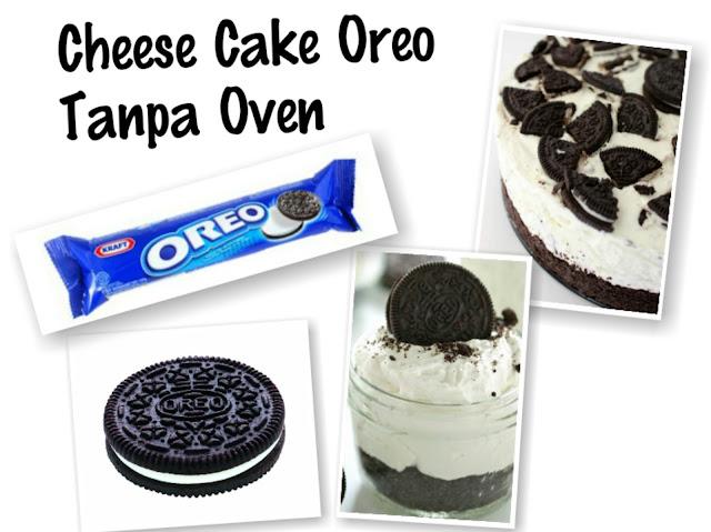 Resep Mudah Praktis Cheese Cake Oreo Tanpa Oven ~ Resep Inova Melisa