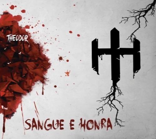 Theodor - Sangue e Honra