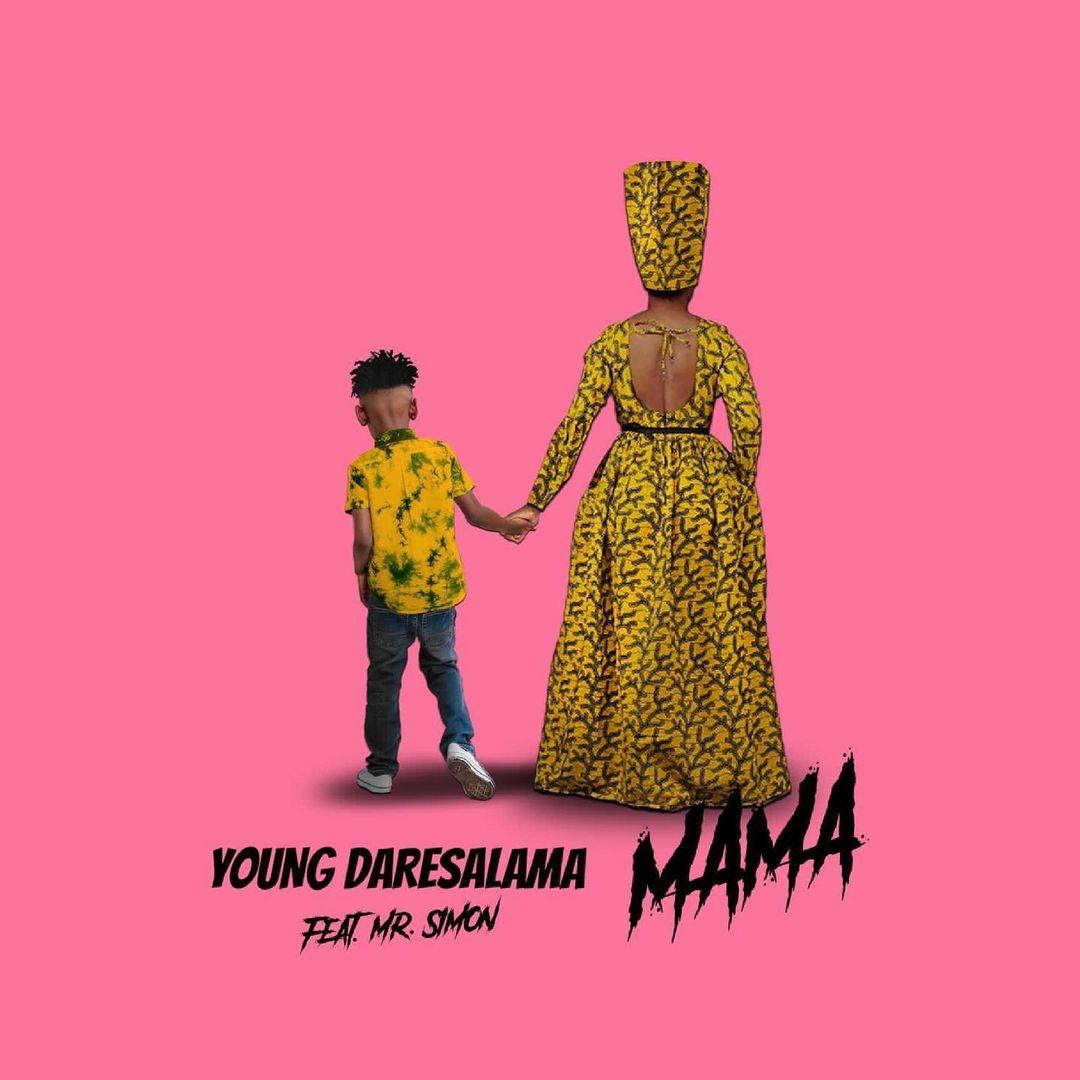 AUDIO: Young Daresalama Ft. Mr Simon - Mama   Mp3 DOWNLOAD