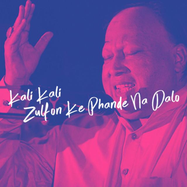 Kali Kali Zulfon Ke Phande Na Dalo Lyrics