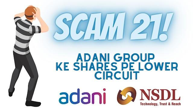 Adani Group ke shares pe Lower Circuit, NSDL ka Action, Kya hai Case?