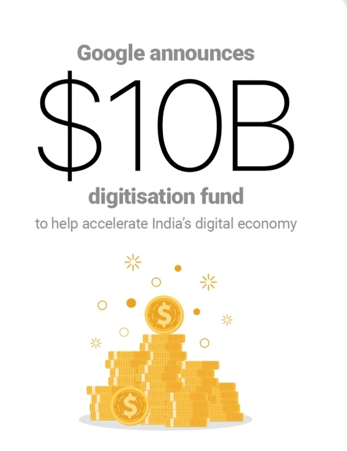 Google announces Rs 75,000-crore ($10 B) fund to drive digitisation in India | startup india | new india | boycott china