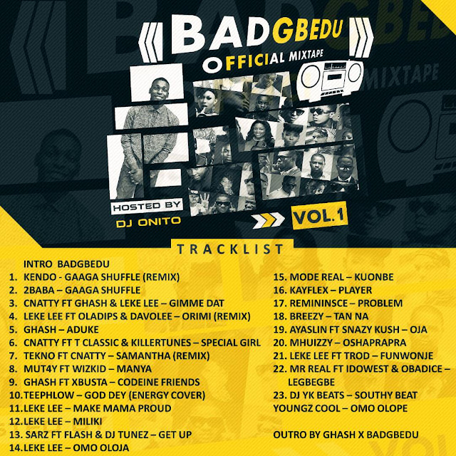 BadGbedu Official Mixtape Vol 1