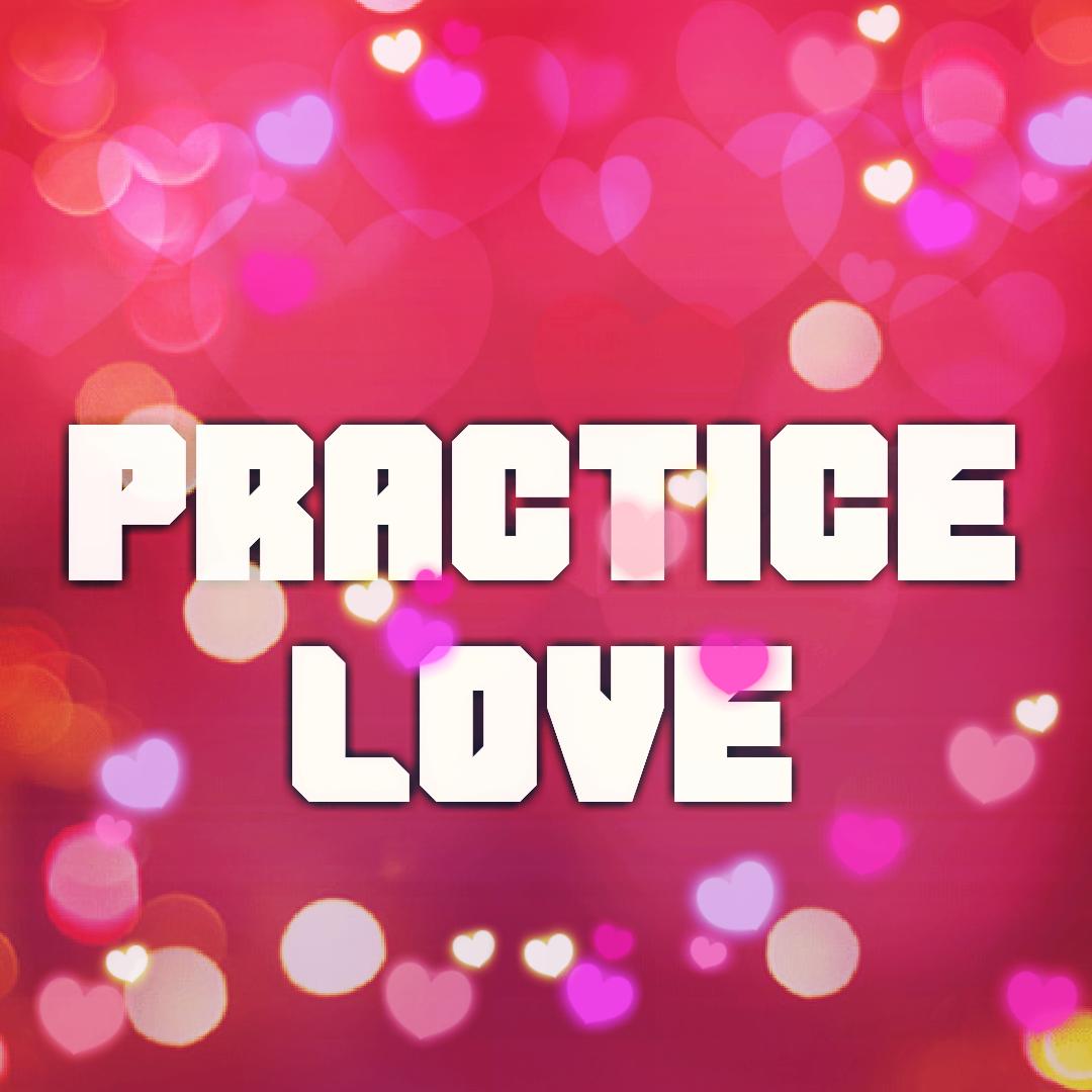 practice-love