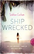 Shipwrecked 1. Shipwrecked