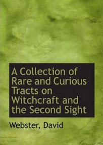 Cover of David Webster's Book A collection Of Rare And Curious Tracts On Witchcraft And The Second Sight