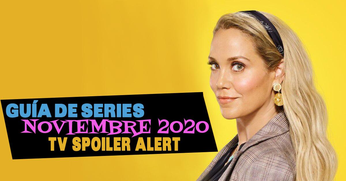 Guía de estrenos y regresos de series en noviembre de 2020