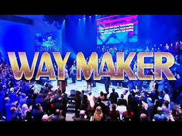 Way Maker - The Pentecostals of Alexandria