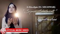 Syair Sholawat Ai Khodijah El Mighwar Lirik