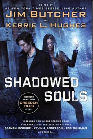 Shadowed Souls (The Dresden Files #14.5) edited by Kerrie L. Hughes & Jim Butcher