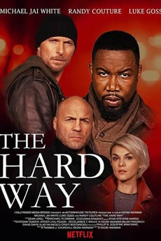 Capa The Hard Way (2019) Dublado Torrent