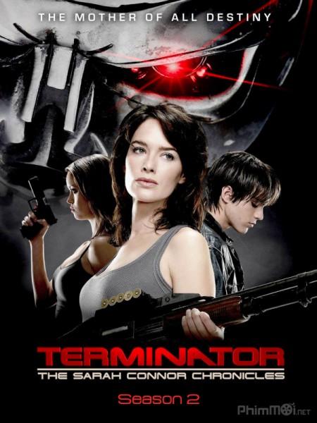 Kẻ hủy diệt: Biên niên sử Sarah Connor (Phần 2) - Terminator: The Sarah Connor Chronicles (Season 2)