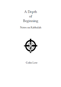 Cover of Colin Low's Book A Depth Of Beginning Notes On Kabbalah