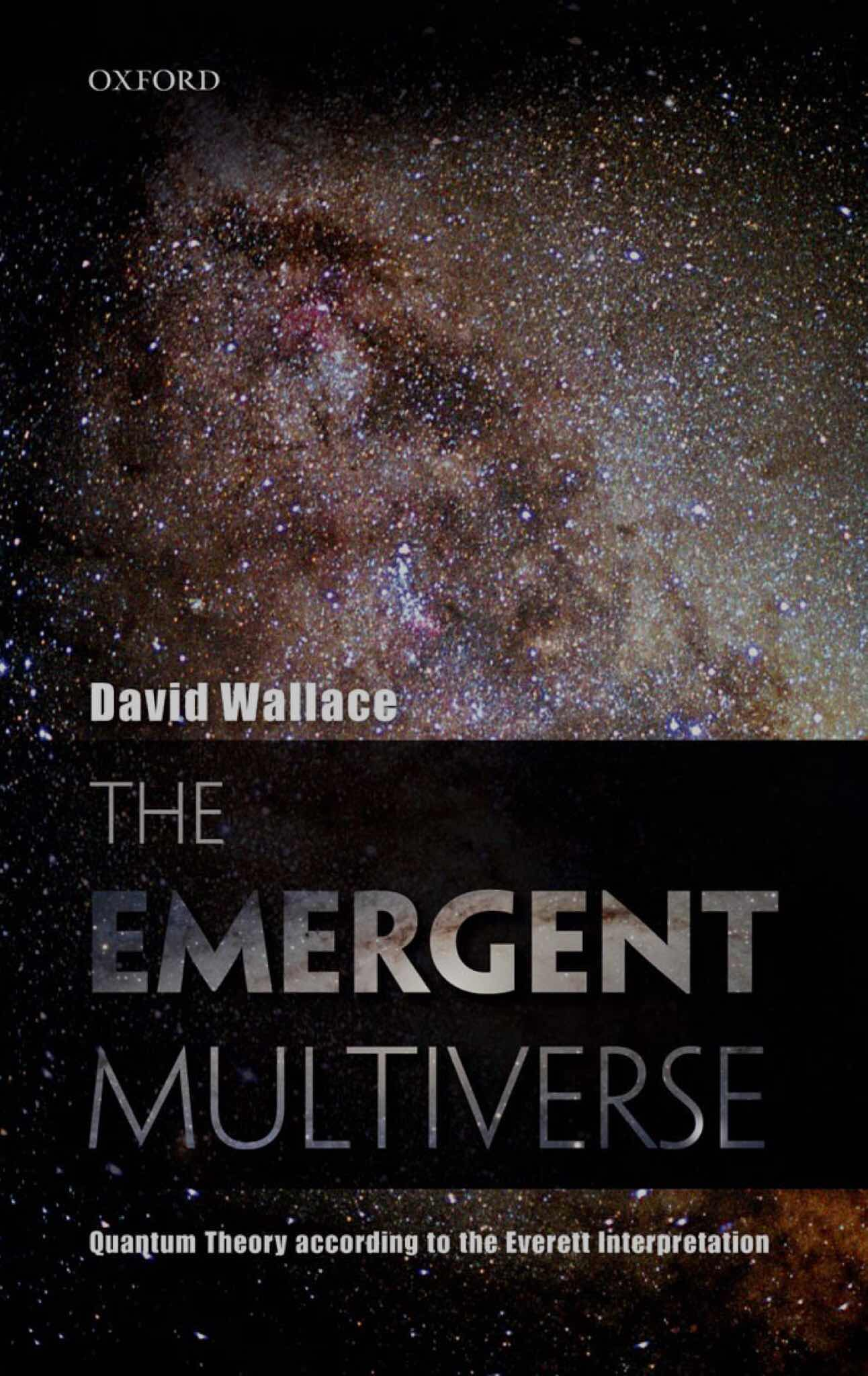 The Emerging Multiverse by David Wallace