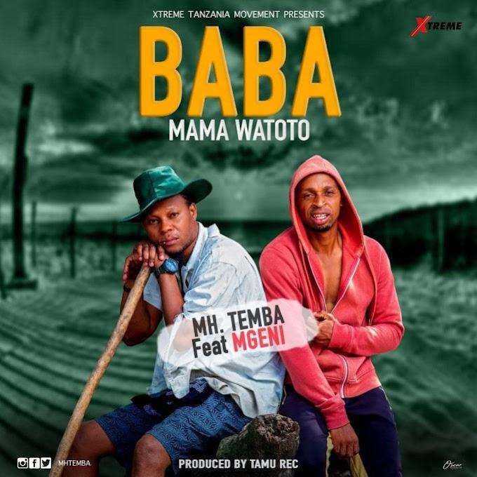 AUDIO: Mh. Temba Ft. Mgeni – Baba Mama Watoto | Download