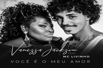 Baixar Você é o Meu Amor MP3 - Vanessa Jackson, Mc Livinho