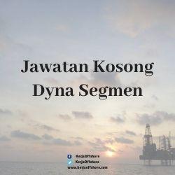 Jawatan Kerja Kosong Dyna Segmen Sdn Bhd