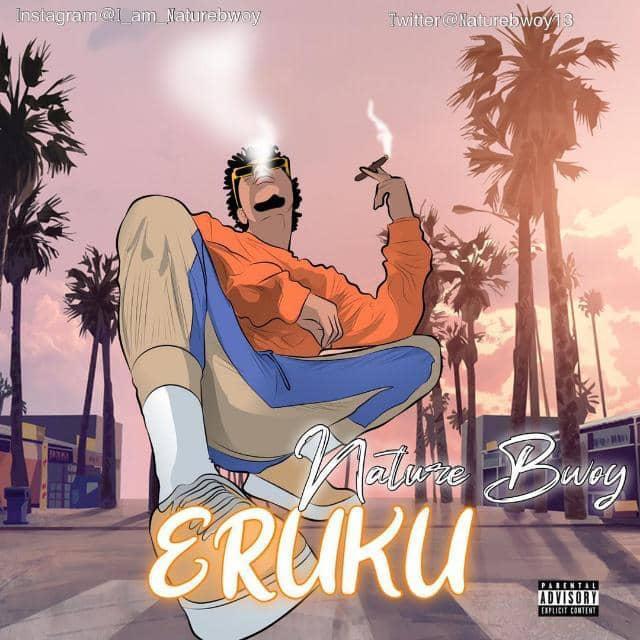 Music: NatureBwoy – Eruku