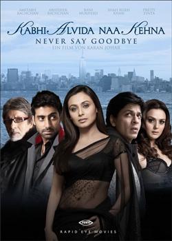 Kabhi Alvida Naa Kehna - Đừng bao giờ nói tạm biệt