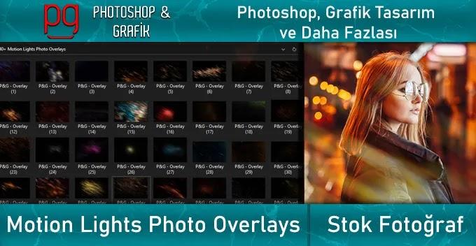 Hareketli Işık Hüzmeleri | Motion Lights Photo Overlays
