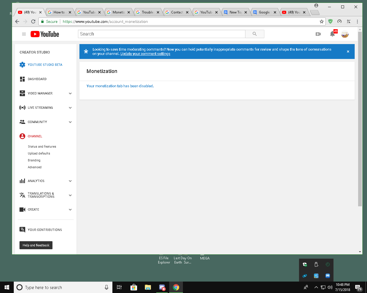 Eligible But Got Nothing Hundreds Of >> So My Monetization Has Been Off For Quite A While Now And I