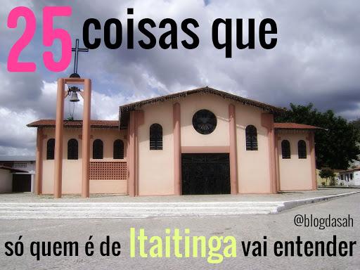 25 coisas que só quem é de Itaitinga vai entender