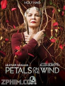 Những Bông Hoa Trước Gió - Petals on the Wind (2014) Poster