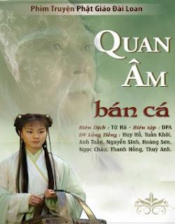 Quan Âm Bán Cá - Quan Am Ban Ca - 2010