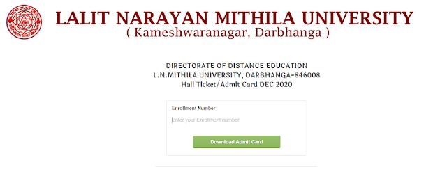 *Hall Ticket/Admit Card DEC 2020 DIRECTORATE OF DISTANCE EDUCATION L.N.MITHILA UNIVERSITY, DARBHANGA*