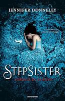 """""""Stepsister, sorelle di sangue"""" di Jennifer Donnelly"""