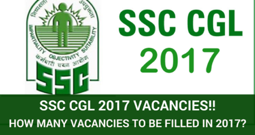 ssc cgl 2017 vacancies expected,SSC CGL 2017 vacancies Official List, SSC CGL 2017 Upcoming Vacancies