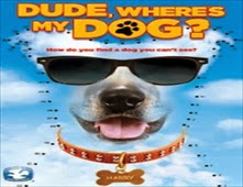 فيلم Dude, Where's My Dog