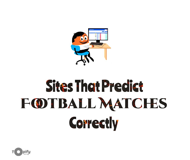 Sites That Predict Football Matches Correctly