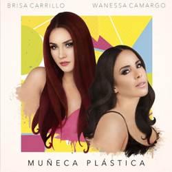 Capa Muñeca Plástica – Brisa Carrillo e Wanessa Camargo Mp3 Grátis