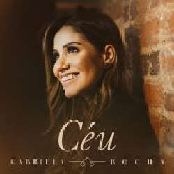CD Gabriela Rocha - Céu (Torrent) download