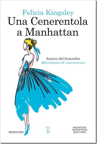 Una Cenerentola a Manhattan_Felicia Kingsley