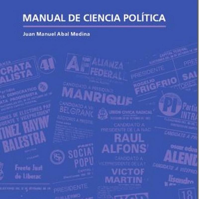"""""""Manual de ciencia política"""" de Juan Manuel Abal Medina (PDF)"""