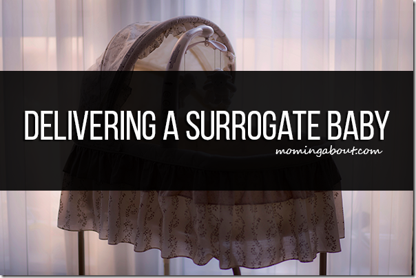 Delivering Surrogate Baby